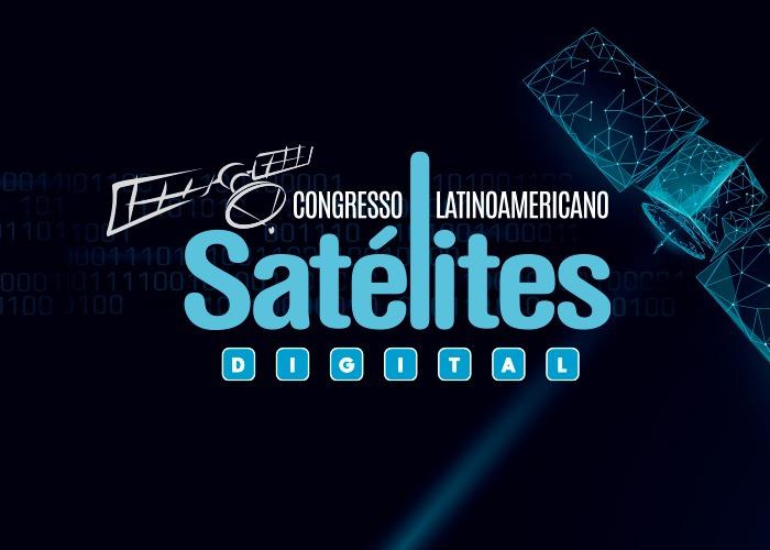 Congresso de Satélites traz modelos inovadores de conectividade banda larga e IoT